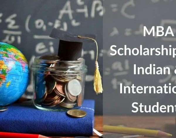 List of MBA Scholarships for Indian Students