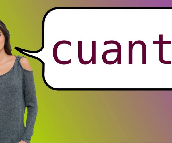 How to Say How Much in Spanish
